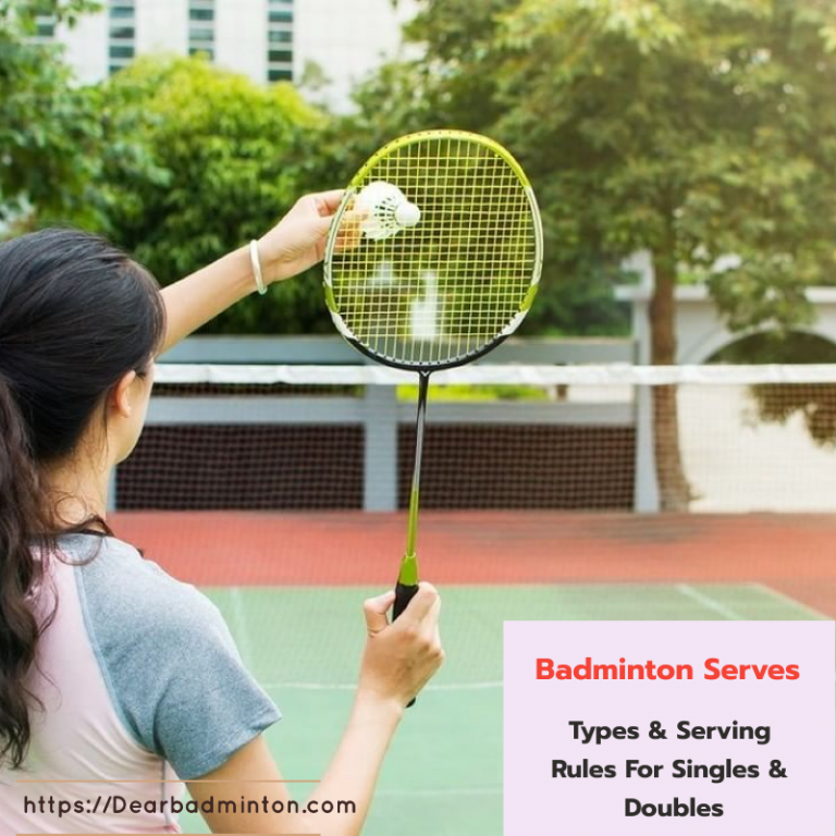 Badminton Serves, Types &  Rules for Singles & Doubles