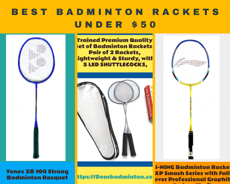 Best Badminton Rackets Under $50 Reviewed