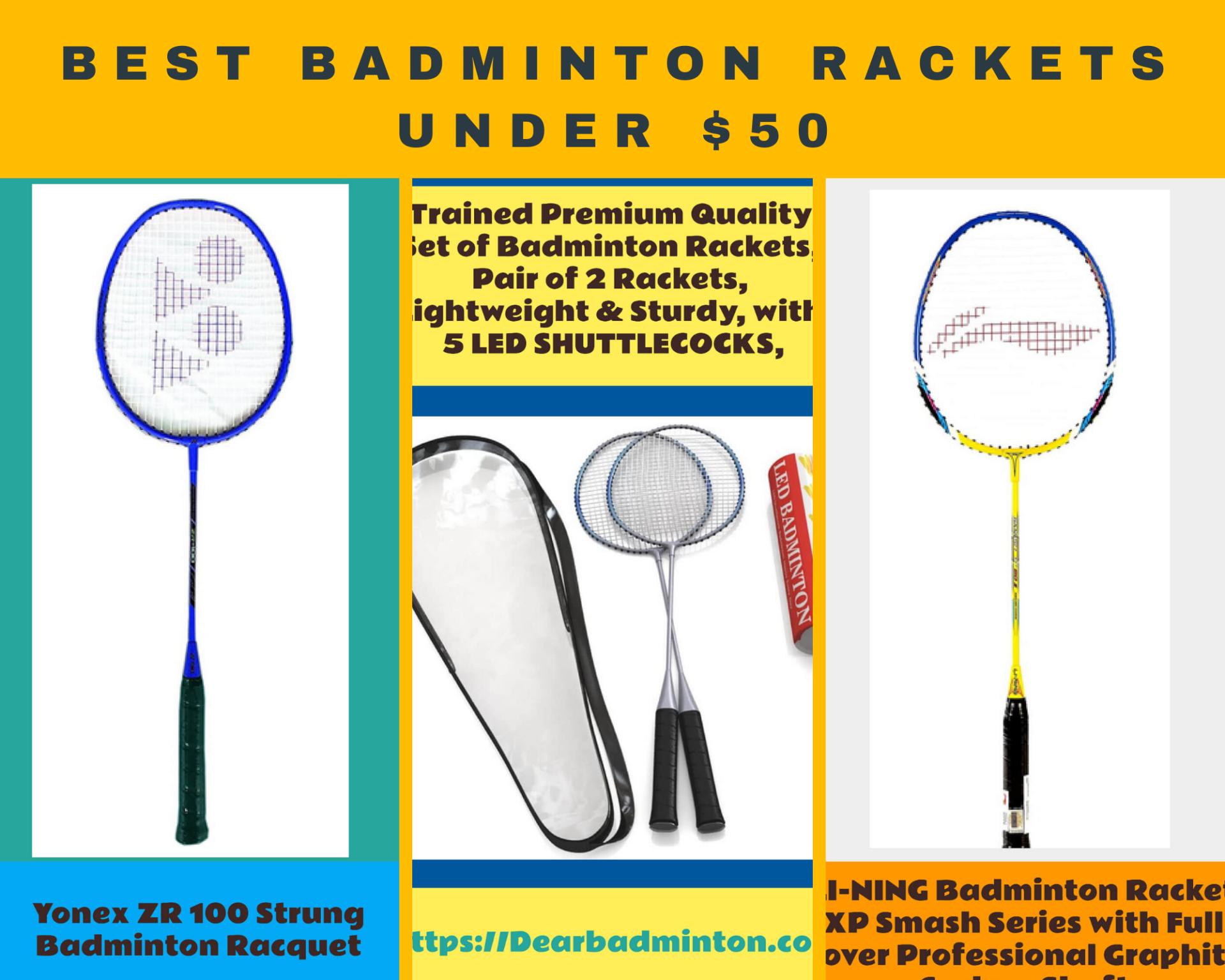 Best badminton rackets under $50, reviews, suggestion, expert guide