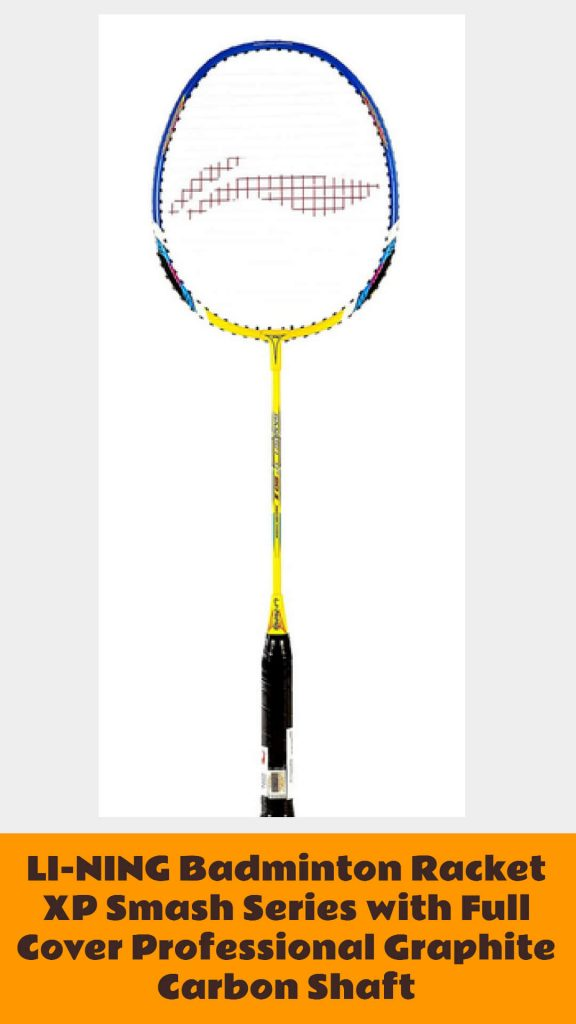 LI-NING Badminton Racket XP Smash Series with Full Cover Review Best badminton racket under $50