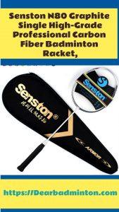 Senston N80 Graphite Single High-Grade Badminton Racquet Review, best badminton rackets under $50