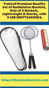 Trained Quality Set of Badminton Rackets, (Pair of 2 Rackets with 5 LED SHUTTLECOCKS) Best badmninton rackets under