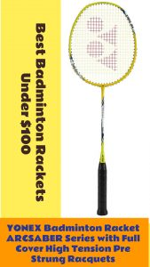 YONEX Badminton Racket ARCSABER Series, best badminton rackets under 100