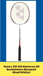 Yonex 3U-G4 Nanoray D1 Badminton Racquet Review best baminton rackets under $50