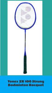 Yonex ZR 100 Strung Badminton Racket Review, best badminton rackets under $50