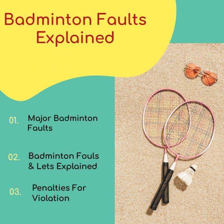 Badminton Faults | Types, Fouls & Lets Explained