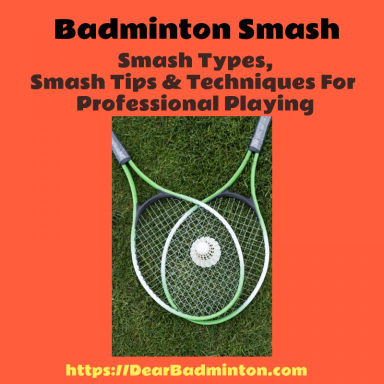 Badminton Smash | Types & Drills For Smash, How to Smash