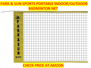 Park & Sun Portable Best Badminton Net Sets 2020